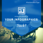 How to Know If Your Infographics Suck?