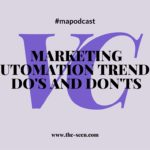 Marketing Automation Trends, Do's and Don'ts for Success [#mapodcast]