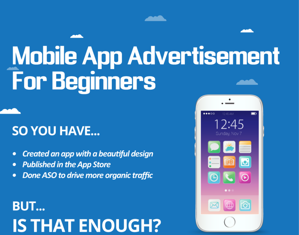 Mobile App Advertisement for Beginners [Infographic]