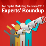 Top Digital Marketing Trends in 2016 – Experts' Roundup [Infographic]