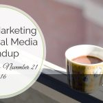 Visual Marketing and Social Media Roundup (November 14 – November 21 2016)