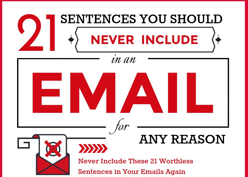 21 Sentences You Should Never Include in an Email for Any Reason [Infographic]